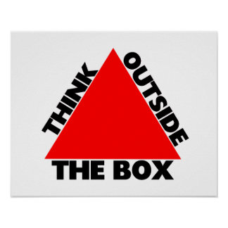 Think Outside The Box With Triangle Poster