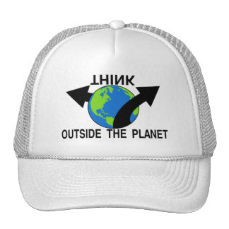 Think Outside The Planet Trucker Hats