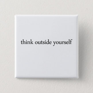 think outside yourself button
