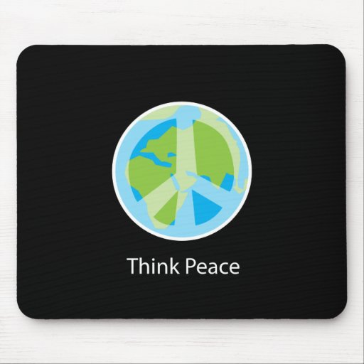 Think Peace Mouse Pad