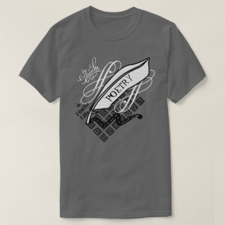 Think Poetry T-Shirt