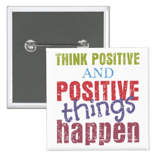 Think Positive 15 Cm Square Badge