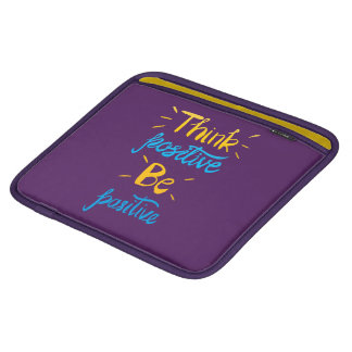 Think Positive Be Positive iPad Horizon Sleeve