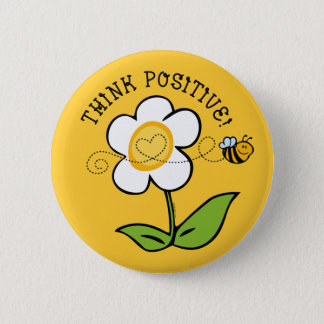Think Positive Bee 6 Cm Round Badge