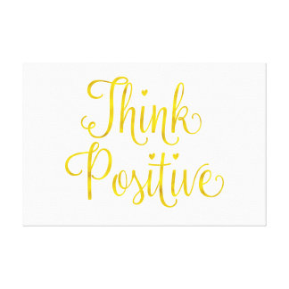 Think Positive Gold Faux Foil Inspirational Canvas Print