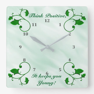 Think Positive It Keeps You Young Green Leaves Square Wall Clock