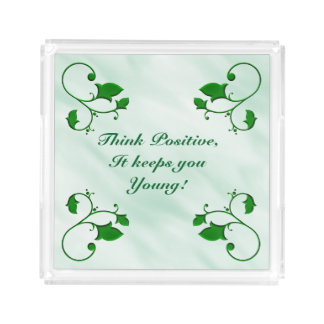 Think Positive It Keeps You Young Stylish Leaves Acrylic Tray