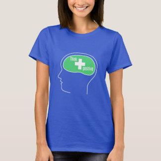 Think positive tee shirt
