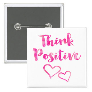 Think Positive Watercolor Quote 15 Cm Square Badge
