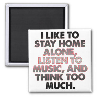 Think Too Much Funny Introvert Fridge Magnet