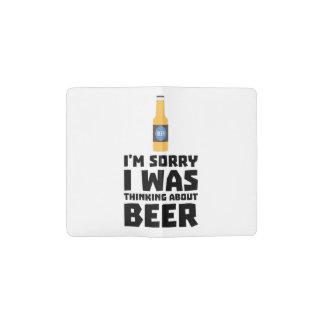 Thinking about Beer bottle Z860x Pocket Moleskine Notebook