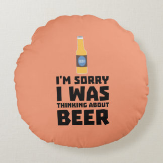 Thinking about Beer bottle Z860x Round Cushion