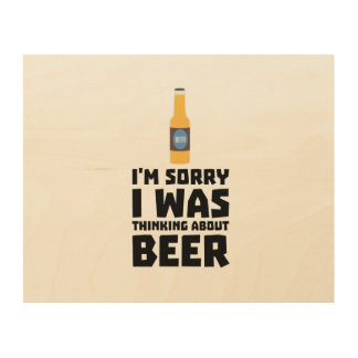 Thinking about Beer bottle Z860x Wood Wall Art