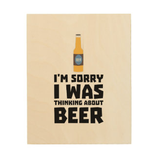Thinking about Beer bottle Z860x Wood Wall Decor