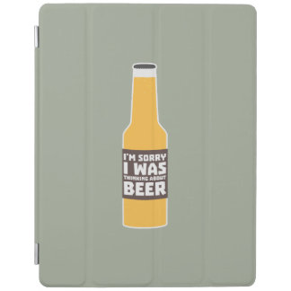 Thinking about Beer bottle Zjz0m iPad Cover