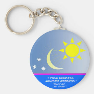 Thinking Goodness, Manifests Goodness Key Ring