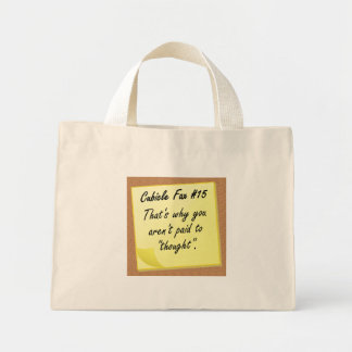 Thinking just isn't what you are good at mini tote bag