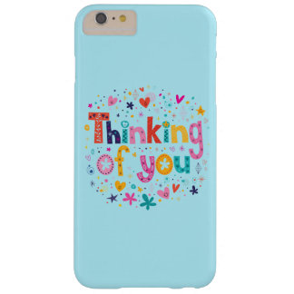 Thinking Of You Barely There iPhone 6 Plus Case