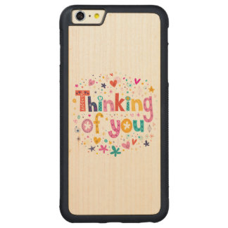 Thinking Of You Carved® Maple iPhone 6 Plus Bumper Case