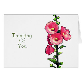 Thinking Of You, Pink Hollyhock Flowers, Art Card