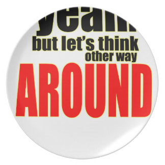thinking other way around argument peace solution plate