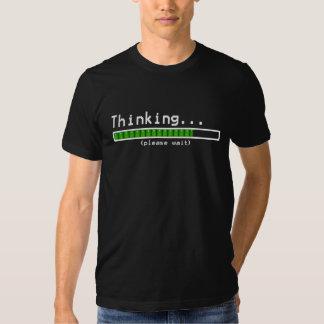 Thinking... Please Wait Tshirt