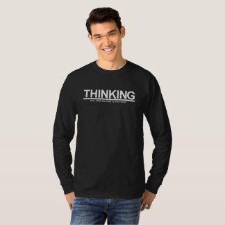 Thinking - Still Free T-Shirt
