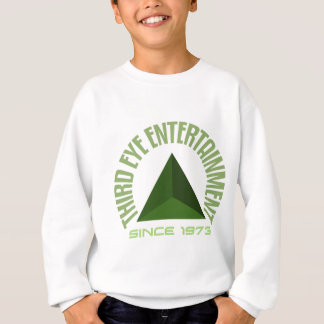 Third eye entertainment since 1973 sweatshirt