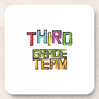 Third Grade Team , 3rd Third Grade Teachers Coaster