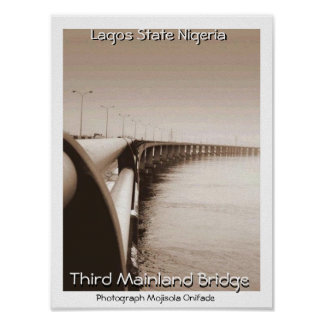 THIRD MAINLAND BRIDGE LAGOS STATE NIGERIA POSTER