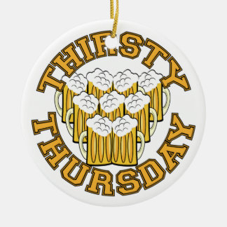 Thirsty Thursday Ceramic Ornament