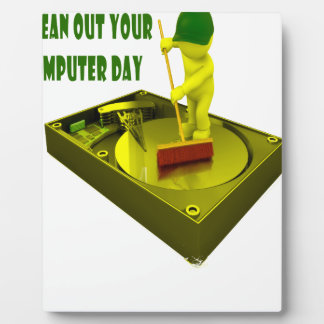Thirteenth February - Clean Out Your Computer Day Display Plaque