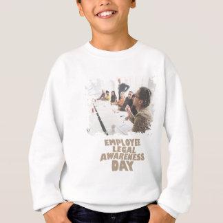 Thirteenth February - Employee Legal Awareness Day Sweatshirt