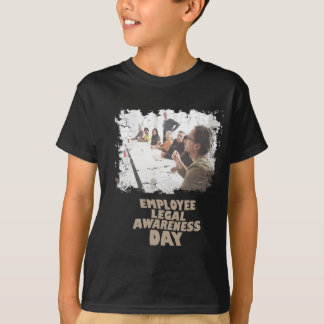 Thirteenth February - Employee Legal Awareness Day T-Shirt
