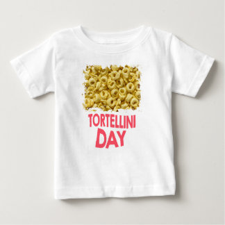 Thirteenth February - Tortellini Day Baby T-Shirt