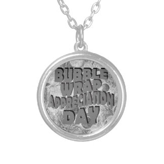 Thirtieth January - Bubble Wrap Appreciation Day Silver Plated Necklace