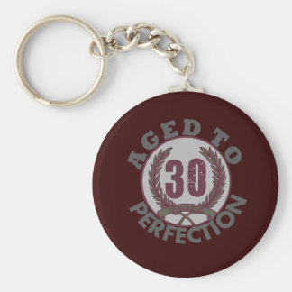 Thirty  and aged to Perfection Birthday Key Chain