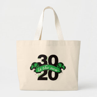 Thirty is the New Twenty - Green Canvas Bag