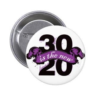 Thirty is the New Twenty - Purple 6 Cm Round Badge
