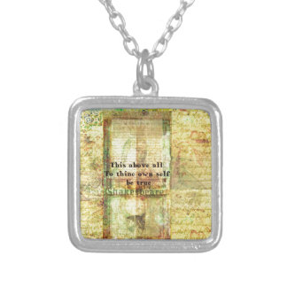 This above all To thine own self be true Square Pendant Necklace
