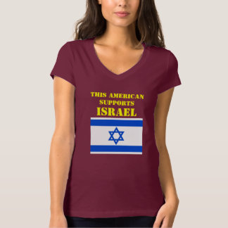 THIS AMERICAN SUPPORTS ISRAEL T-Shirt