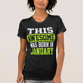 This Awesome Was Born In January T-Shirt