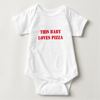 THIS BABY LOVES PIZZA BABY BODYSUIT