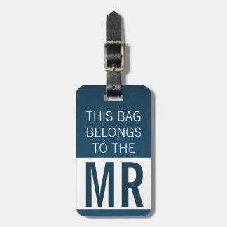 This Bag Belongs to MR in Blue Luggage Tag