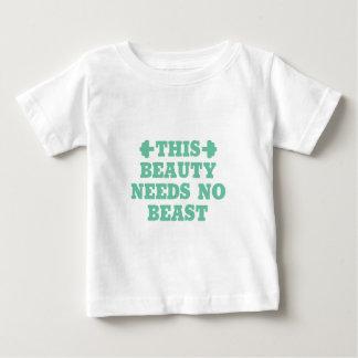 This Beauty Needs No Beast Baby T-Shirt