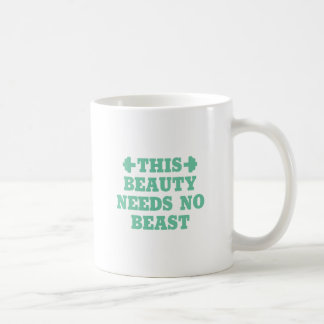 This Beauty Needs No Beast Coffee Mug