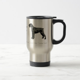 This beverage is heated by Schnauzer Power! Travel Mug