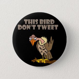 This Bird Don't Tweet Buzzard Cartoon 6 Cm Round Badge