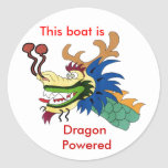 This boat is , Dragon Powered Round Stickers