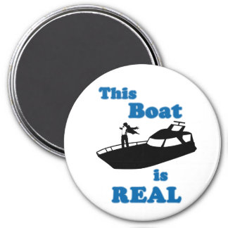 This Boat is Real 7.5 Cm Round Magnet